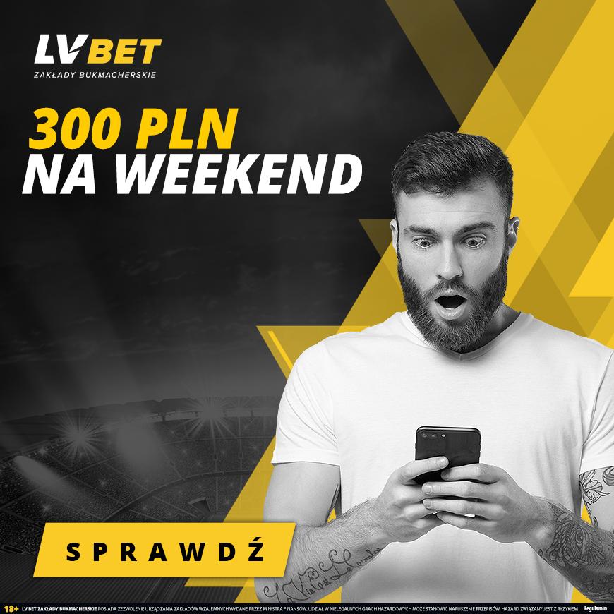 LVBet – 300 zł bonus na weekend
