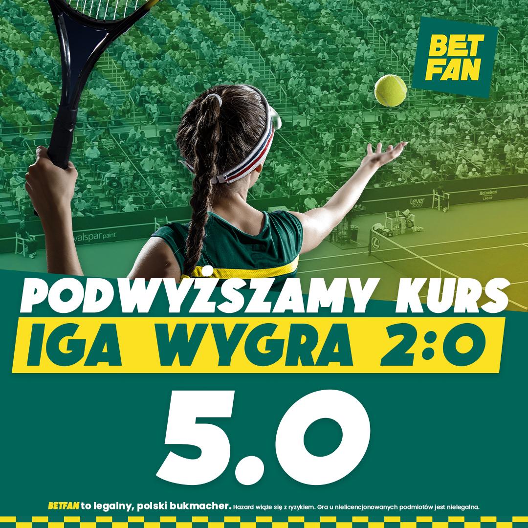 BETFAN | Kurs 5.0 na zwycięstwo Igi Świątek w 1/4 finału!