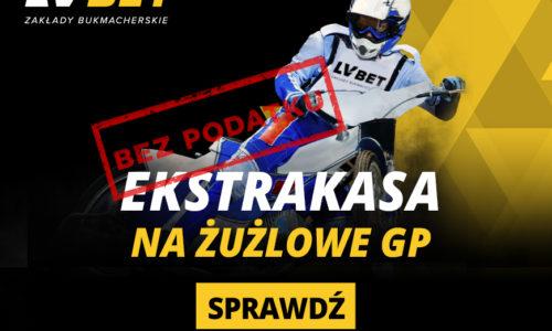 LV BET : Zużlowe GP we Wrocławiu – graj bez podatku
