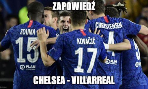 Zapowiedź : Chelsea – Villareal w Super Pucharze Europy