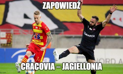 Zapowiedź : Cracovia – Jagiellonia