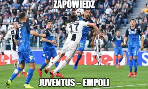 Zapowiedź : Juventus – Empoli