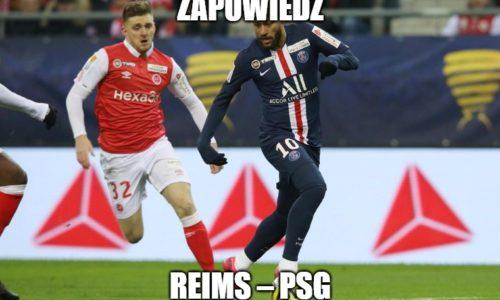 Zapowiedź : Reims – PSG