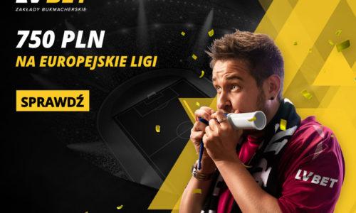 LV Bet – NOWA promocja: 750 na europejskie ligi