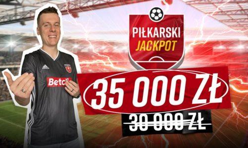 35.000 zł do wygrania w Piłkarskim Jackpot od Betclic!