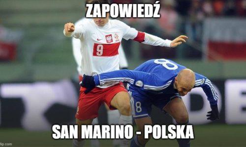 Zapowiedź : San Marino – Polska