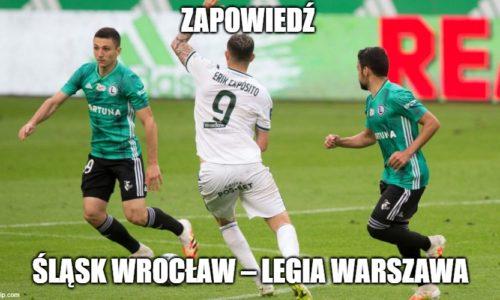 Zapowiedź : Śląsk Wrocław – Legia Warszawa