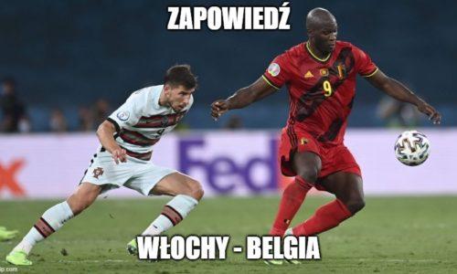 Zapowiedź : Włochy – Belgia