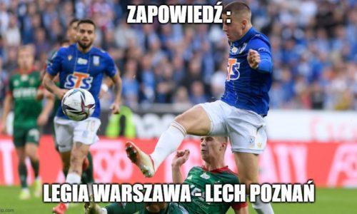 Zapowiedź : Legia Warszawa – Lech Poznań
