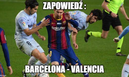 Zapowiedź : Barcelona – Valencia